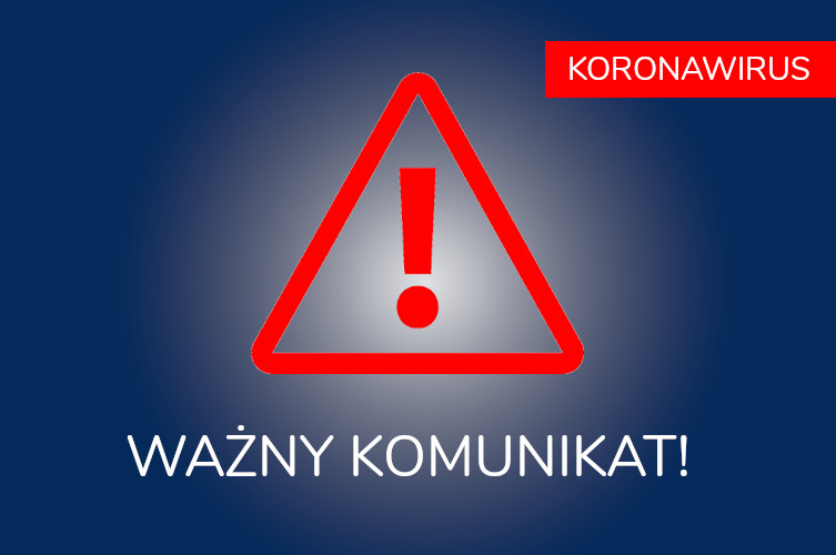 Komunikat w związku z koronawirusem!